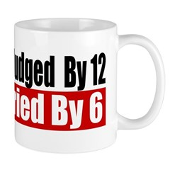 Better To Be Judged By 12 Mug
