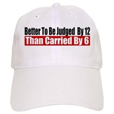 Better To Be Judged By 12 Baseball Cap