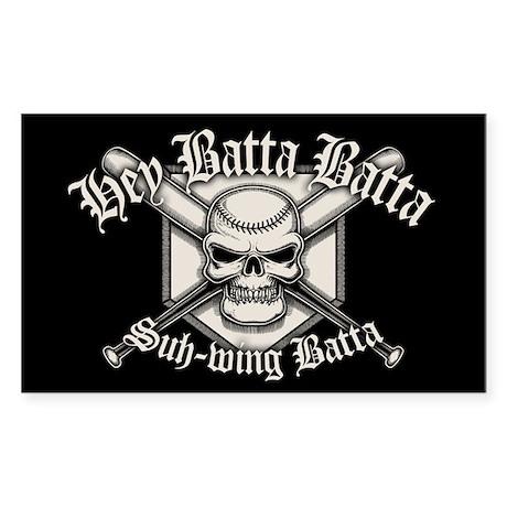 Hey Batta Batta Sticker (Rectangle)