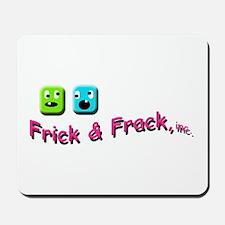 Frick n Frack Mousepad
