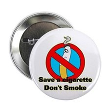Save a cigarette Button
