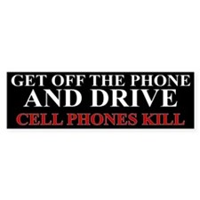 Cell Phones Kill Bumper Sticker