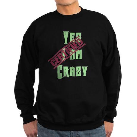 I am crazy Sweatshirt (dark)