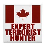 CANADA-EXPERT TERRORIST HUNTER Tile Coaster