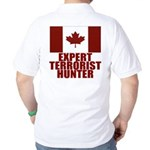 CANADA-EXPERT TERRORIST HUNTER Golf Shirt