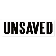 UNSAVED! Bumper Bumper Sticker