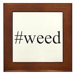 #weed Framed Tile