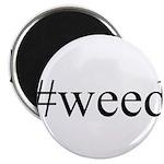 #weed Magnet