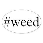 #weed Sticker (Oval 10 pk)