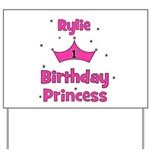 1st Birthday Princess Rylie! Yard Sign