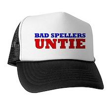 BAD SPELLERS UNTIE Trucker Hat