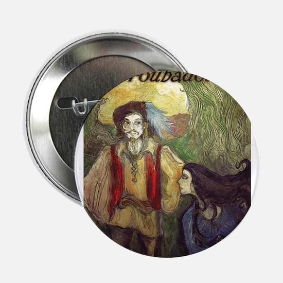 """Last Troubadour 2 2.25"""" Button"""