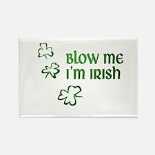 Blow Me I'm Irish Rectangle Magnet