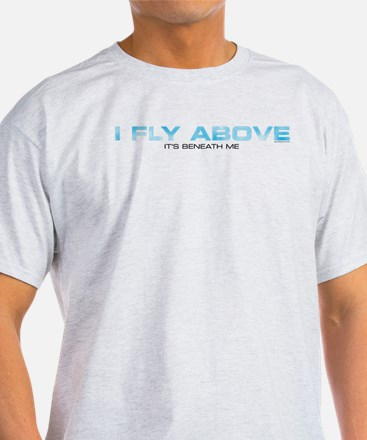 Fly Above T-Shirt