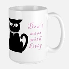 """Kitty Evils """"Don't mess with kitty""""  Large Mug"""