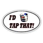 I'd Tap That (Keg) Sticker (Oval 10 pk)
