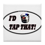 I'd Tap That (Keg) Tile Coaster