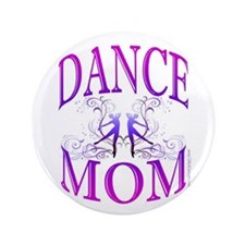 "Dance Mom 3.5"" Button"
