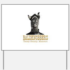 Taney County Baldknobbers Yard Sign
