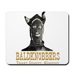 Taney County Baldknobbers Mousepad