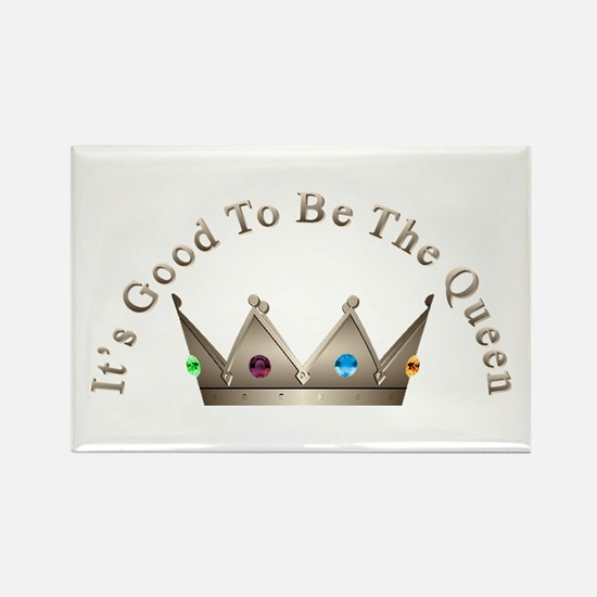 Good to be Queen Rectangle Magnet (100 pack)