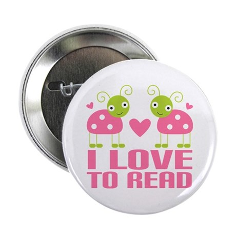 "Ladybug I Love To Read 2.25"" Button"