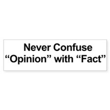 Opinion Vs Fact Bumper Sticker