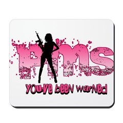 PMS You've Been Warned Mousepad