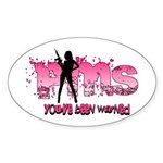 PMS You've Been Warned Sticker (Oval)