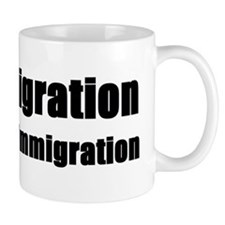 Pro Immigration Anti illegal Coffee Mug