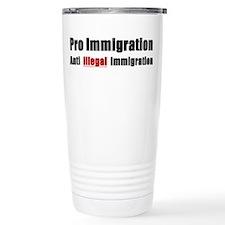 Pro Immigration Anti illegal Travel Mug