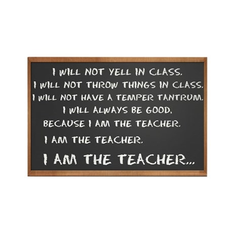 I AM THE TEACHER 1 Rectangle Magnet