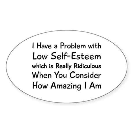 I Have Problem Sticker (Oval)
