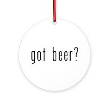 got beer? Ornament (Round)