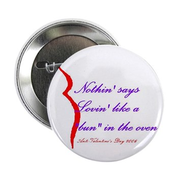 """Bun in the oven 2.25"""" Button (10 pack)"""