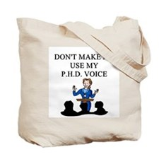 phd joke Tote Bag