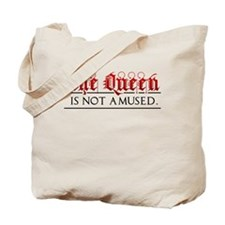 The Queen is Not Amused Tote Bag