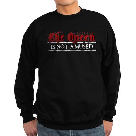 The Queen is Not Amused Sweatshirt (dark)
