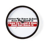 Better to Have a Gun Wall Clock