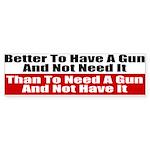 Better to Have a Gun Sticker (Bumper 10 pk)