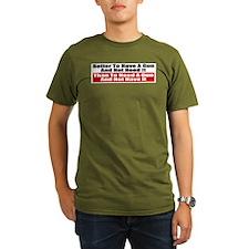 Better to Have a Gun T-Shirt