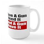 Better to Have a Gun Large Mug