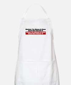Better to Have a Gun Apron
