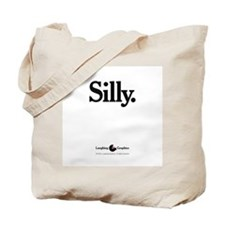 Silly Tote Bag