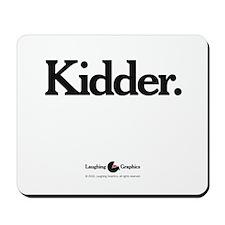 Kidder Mousepad