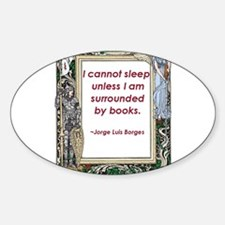 Surrounded By Books Decal