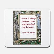 Surrounded By Books Mousepad