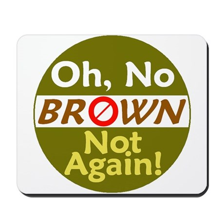 Anti BROWN Mousepad