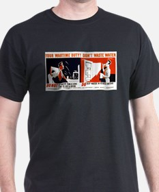 Your Wartime Water Black T-Shirt