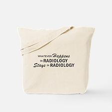 Whatever Happens - Radiology Tote Bag